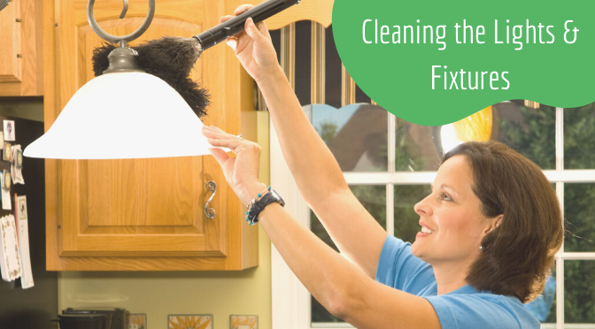 Cleaning the Lights & Fixtures